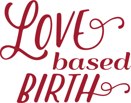 Love Based Birth